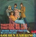 Platen en CD's - Golden Earring - Together We Live, Together We Love