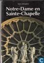 Notre Dame en Sainte Chapelle