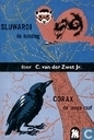 Sluwardi de Bunzing + Corax de jonge raaf