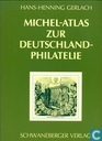 Michel-Atlas zur Deutschland-Philatelie