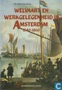 Welvaart en werkgelegenheid in Amsterdam 1540-1860