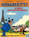 Bandes dessinées - Spaghetti [Attanasio] - In Parijs + En de hiel van Achilles