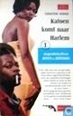 Katoen komt naar Harlem