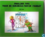 Vrolijke tips voor de aerobics-fan en fanaat
