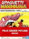 Bandes dessinées - Spaghetti [Attanasio] - Spaghetti en Mandolina - Bestemming: hel!