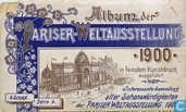 Album der Pariser Weltausstellung 1900 in feinstem Kunstdruck ausgeführt