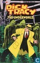 Dick Tracy vs The Underworld