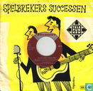 Spelbrekers Successen