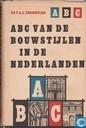 ABC van de bouwstijlen in de Nederlanden
