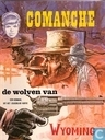 Comic Books - Comanche - De wolven van Wyoming