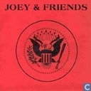 Joey & Friends