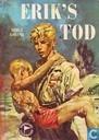 Erik's Tod