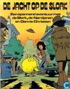 Strips - Dennie Christian - De jacht op de Slork