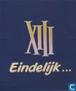 XIII - Eindelijk...
