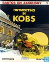 Strips - Bastos en Zakousky - Ontmoeting in Kobs