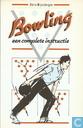 Bowling een complete instructie