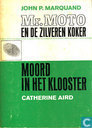Mr. Moto en de zilveren koker + Moord in het klooster
