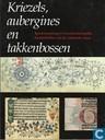 Kriezels, aubergines en takkenbossen - randversiering in Noordnederlandse handschriften uit de vijftiende eeuw