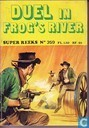 Strips - Super reeks - Duel in Frog´s River