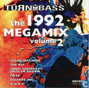 Turn up the Bass: the 1992 Megamix volume 2