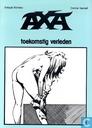 Strips - Axa - Toekomstig verleden