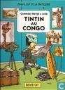 Tintin au Congo - Comment Hergé a créé