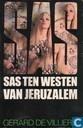 SAS ten westen van Jeruzalem