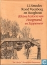 Rond Veenborg en Hooghout +Kleine historie van Hoogezand en Sappemeer