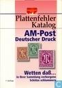 Plattenfehler Katalog AM-Post Deutscher Druck