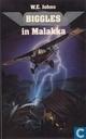 Biggles in Malakka
