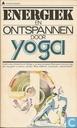 Energiek en ontspannen door yoga