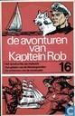 Bandes dessinées - Capitaine Rob - De avonturen van Kapitein Rob 16