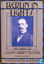 Berlin in Lights; the diaries of count Harry Kessler (1918-1937)