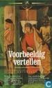 Voorbeeldig vertellen: Middelnederlandse exempelen