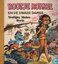 Kootje Kokkel en de dwaze dames