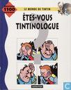 Etes-vous Tintinologue
