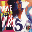 Move The House 5