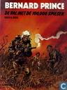 Comic Books - Bernard Prince - De val met de 100.000 spiesen
