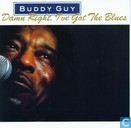 Schallplatten und CD's - Guy, Buddy - Damn Right I've Got the Blues