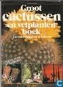 Groot cactussen en vetpanten boek