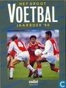 Het groot voetbaljaarboek '90