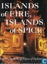 Islands of fire, Islands of spice