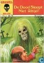 Comic Books - Dood slaapt niet altijd!, De - De Dood Slaapt Niet Altijd!