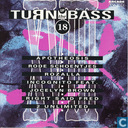 Turn up the Bass Volume 18