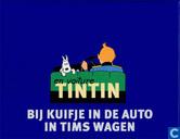En voiture Tintin - Bij Kuifje in de auto - In Tims wagen