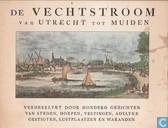 De Vechtstroom van Utrecht tot Muiden
