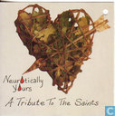 Neurotically Yours - a tribute to the saints
