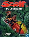 Bandes dessinées - Storm [Lawrence] - De groene hel