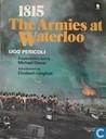 1815 The Armies at Waterloo