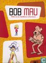 Bob Mau - Schets van een striptekenaar en kunstenaar [map]